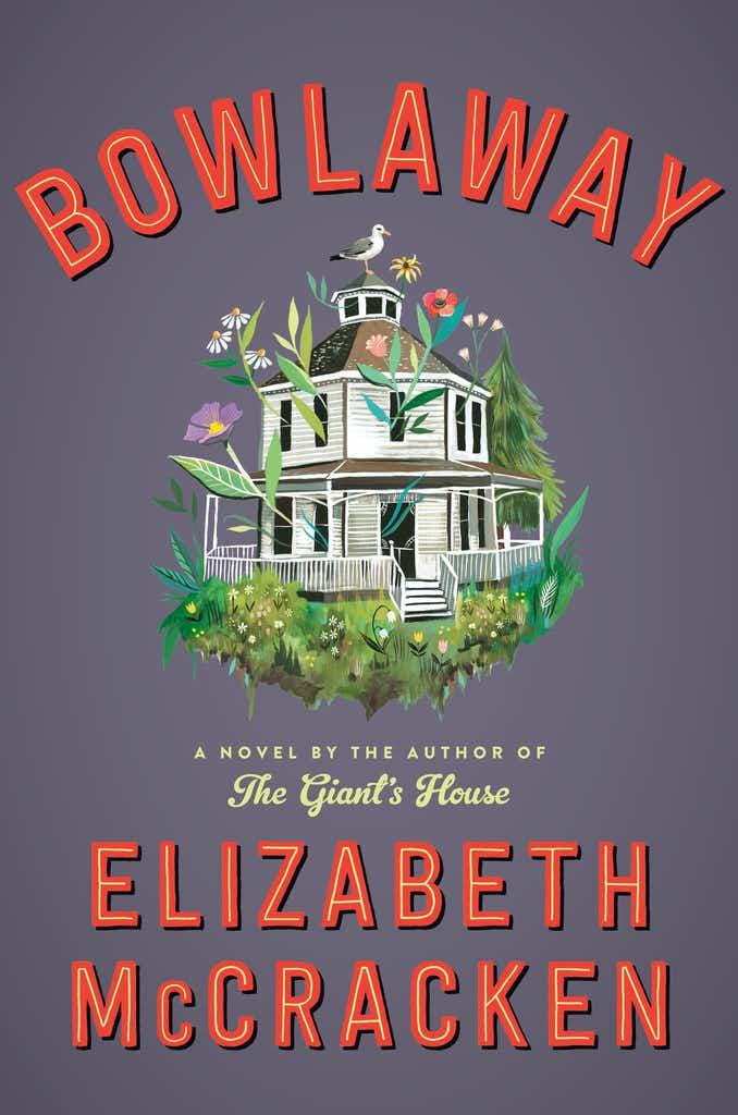 It's been 18 years since Elizabeth McCracken's last novel. 'Bowlaway' was worth the wait.