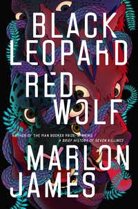 <i>Black Leopard, Red Wolf: The Dark Star Trilogy: Book 1</i> is an unforgettable African fantasy. (Riverhead)