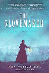 Ann Weisgarber's <i>The Glovemaker</i> is a quiet novel that offers a taut exploration of good and evil. (Skyhorse Publishing/Courtesy)