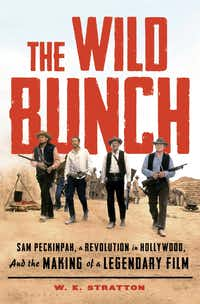 """<p><em style=""""font-size: 1em; background-color: transparent;"""">The Wild Bunch: Sam Peckinpah, a Revolution in Hollywood, and the Making of a Legendary Film</em><span style=""""font-size: 1em; background-color: transparent;"""">covers every aspect of the 1969 Western classic.</span></p>(Bloomsbury)"""