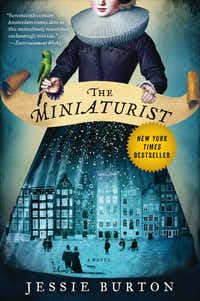 <i>The Miniaturist</i>, by Jessie Burton(Ecco Press)