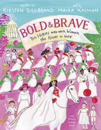 """<p><span style=""""font-size: 1em; background-color: transparent;"""">Sen. Kirsten Gillibrand's&nbsp;</span><span style=""""font-size: 1em; background-color: transparent;""""><i>Bold &amp; Brave: Ten Heroes Who Won Women the Right to Vote </i>may go right over the heads of its intended preschool audience, with subject matter that's better suited to middle school- or even high school-age kids.&nbsp;</span></p>(Knopf Books for Young Readers/Courtesy)"""