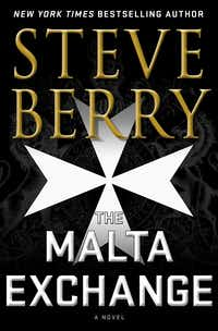 Steve Berry's popular Cotton Malone character returns for more thrills in <i>The Malta Exchange</i>.(Minotaur/The Associated Press)