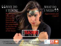 <p>One of the posters shows Dallas ISD teacher Danielli Costa in Wonder Woman accessories.</p>(29 Pieces photo team)