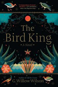 <i>The Bird King</i> follows a young woman in a sultan's harem and a palace mapmaker with magical talents as they flee the Spanish Inquisition.(Grove Press/Courtesy)