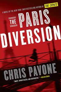 <i>The Paris Diversion</i> by Chris Pavone boasts an outrageous plot and many can't-look-away scenes.&nbsp;(Crown/Courtesy)