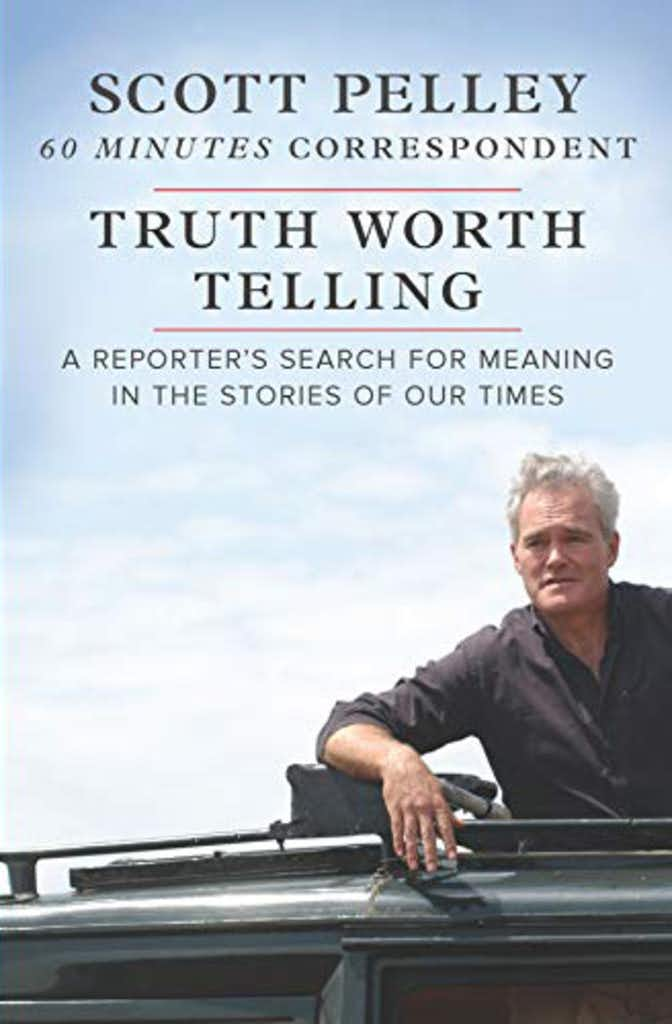 CBS' Scott Pelley says, 'Don't ask the meaning of life. Life is asking, what's the meaning of you?'