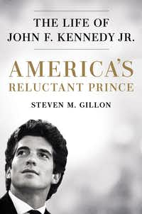 <i>America's Reluctant Prince: The Life of John F. Kennedy Jr.</i> is due out July 9.(Dutton/Courtesy)