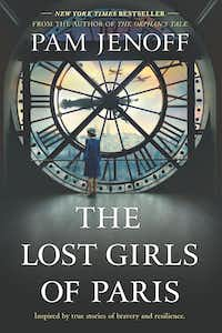 <i>The Lost Girls of Paris</i> by Pam Jenoff has been described as a book for the Me Too era.&nbsp;(Park Row)