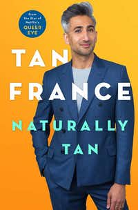 <i>Queer Eye </i>star Tan France's new memoir, <i>Naturally Tan</i>, is in stores now.(St. Martin's/Courtesy)