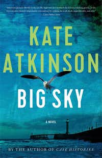 "<p><span style=""font-size: 1em; background-color: transparent;"">Former soldier and policeman Jackson Brodie returns in <i>Big Sky</i>, a new novel by&nbsp;</span><span style=""font-size: 1em; background-color: transparent;"">Kate Atkinson.&nbsp;</span></p>(Little, Brown and Co./The Associated Press)"