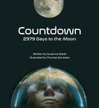 <i>Countdown: 2979 Days to the Moon</i> celebrates the teamwork that went into getting the first men onto the surface of the moon and back again in the summer of 1969.(Peachtree)