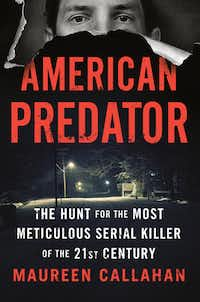 <i>American Predator: The Hunt for the Most Meticulous Serial Killer of the 21st Century</i> details the story of Israel Keyes.&nbsp;(Viking/Courtesy)
