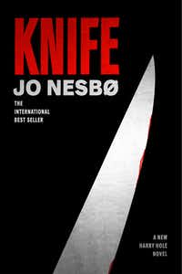 <i>Knife</i>, the 12th Harry Hole novel by crime novelist Jo Nesbo, is in stores now.&nbsp;(Alfred A. Knopf/The Associated Press)