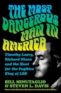 The Most Dangerous Man in America, written by Bill Minutaglio and Steven L. Davis, was published in 2018.<br>(Twelve)
