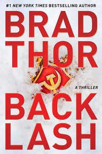 Scot Harvath is trapped in Russia in <i>Backlash</i>, the latest thriller from Brad Thor.(Emily Bestler Books/The Associated Press)