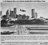 Aerial spraying was last used in Dallas in 1966, to battle an outbreak of St. Louis encephalitis.