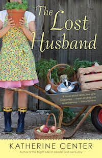 """""""The Lost Husband,"""" by Katherine Center"""