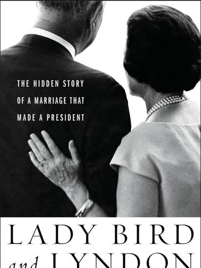Biography: 'Lady Bird and Lyndon: The Hidden Story of a Marriage