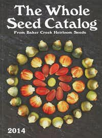 Heirloom catalogs are full of stories about unique varieties and their origins in early America and around the world.( Baker Creek Heirloom Seed Co.  - MCT)