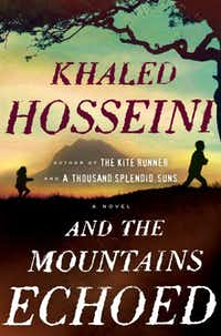 "This book cover image released by Riverhead Books shows ""And the Mountains Echoed,"" by Khaled Hosseini."