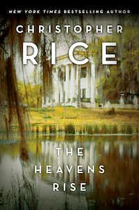 """""""The Heavens Rise,"""" by Christopher RIce"""