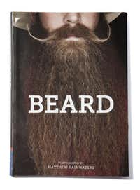 Beard (Chronicle Books, $14.95)