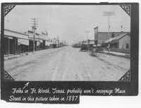 Main Street in Fort Worth, 1887, when Hell's Half Acre was a freewheeling section of gunslingers, madams, thieves and gamblers.