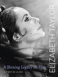 """""""Elizabeth Taylor: A Shining Legacy on Film,"""" by Cindy de la Hoz"""