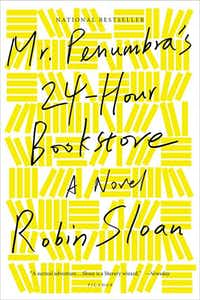 Robin Sloan's book tells the story of a night shift employee at a peculiar bookstore.(courtesy)