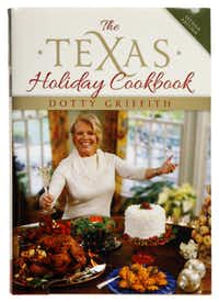 The Texas Holiday Cookbook by Dotty Griffith.(Evans Caglage - Staff Photographer)