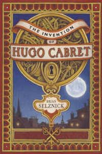 ORG XMIT: *S0423274608* Cover of The Invention of Hugo Cabret. Email: apinson@dallasnews.comq Phone: 214-977-8309 OrigName: 1211320115_0094224001211320115_1.JPG Name: Selznick+Hugo+Cabret+bookcover.JPG Byline: None given Submitter: Ann Pinson Timestamp: Brian Selznick, author of The Invention of Hugo Cabaret, appears at the Dallas Museum of Art on June 8 as part of the BooksmArt series. Section: 2008-05-20 16:48:35 GUIDE_NG 06062008xGUIDE