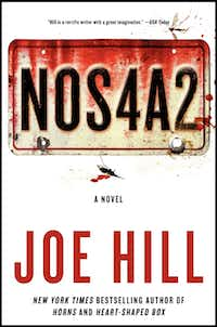 "Joe Hill's novel ""NOS4A2"" (pronounced ""Nosferatu""), which arrives in bookstores April 30, 2013."