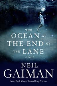 """""""The Ocean at the End of the Lane,"""" by Neil Gaiman"""
