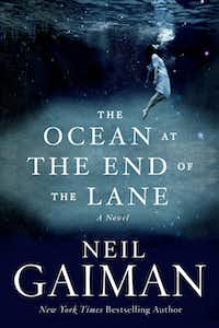 """The Ocean at the End of the Lane,"" by Neil Gaiman"