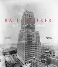 """""""Ralph Walker: Architect of the Century,"""" by Kathryn E. Holliday"""