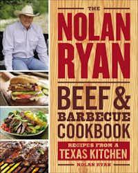 The Nolan Ryan Beef & Barbecue Book.