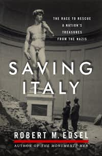"""Saving Italy,"" by Robert M. Edsel"