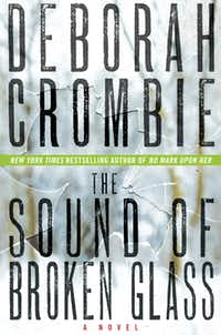 """The Sound of Broken Glass,"" by Deborah Crombie"