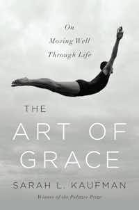 Art of Grace, by Sarah L. Kaufman