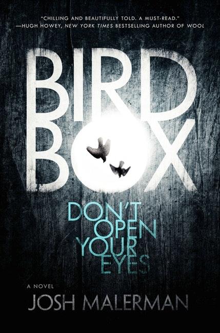 Horror Review Bird Box By Josh Malerman Books Dallas News