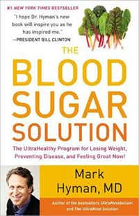 """The Blood Sugar Solution,"" by Dr. Mark Hyman"
