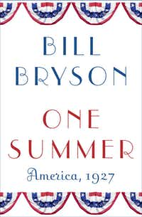 """One Summer,"" by Bill Bryson"