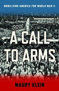 """A Call to Arms,"" by Maury Klein"