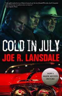 """Cold in July,"" by Joe R. Lansdale"