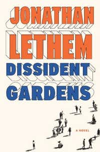 """Dissident Gardens,"" by Jonathan Lethem"