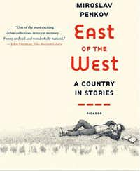 "A book jacket of ""East of the West,"" by Miroslav Penkov."