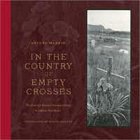 """In the Country of Empty Crosses: The Story of a Hispano Protestant Family in Catholic New Mexico"" by Arturo Madrid"