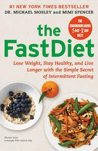 """The Fast Diet,"" by Michael Mosley and Mimi Spencer"