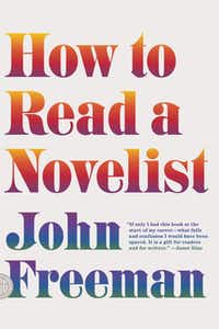 """How to Read a Novelist,"" by John Freeman"
